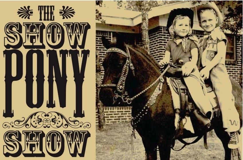 Show Pony Show