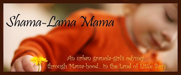 Shama-lama Mama