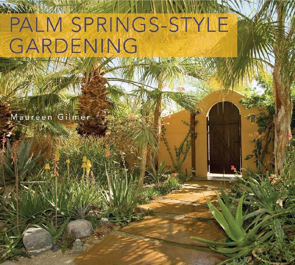 Patio Place Palm Desert Ca: Danger Garden: Palm Springs Style Gardening