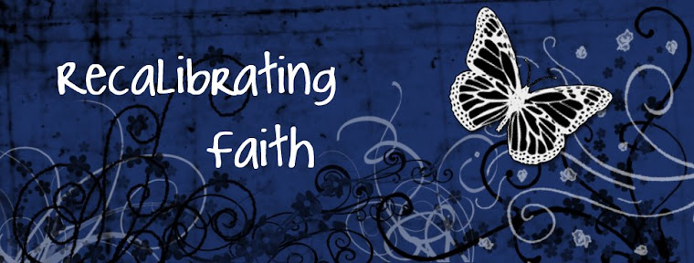 Recalibrating Faith