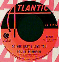 Roscoe Robinson - Oo Wee Baby I Love You - Leave You In The Arms Of Your Other Man