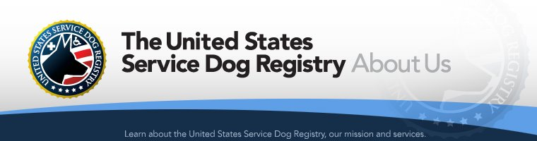 About Us | United States Service Dog Registry AboutUs Page | Free Service Dog Registration