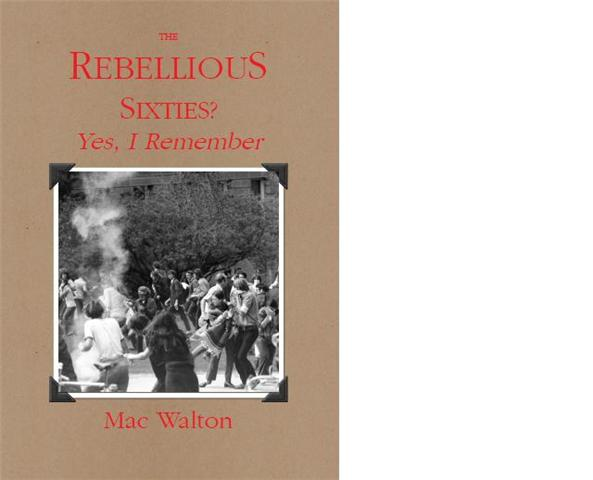 """THE REBELLIOUS SIXTIES"""