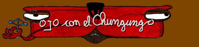 Ojo con el Chungungo