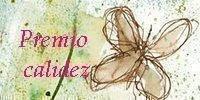 PREMIO CALIDEZ...