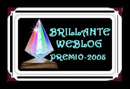 PREMIO BRILLANTE WEBLOG 2008...