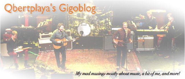 Qbertplaya's Gigoblog