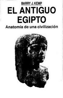 El Antiguo Egipto Anatomía de una Civilización