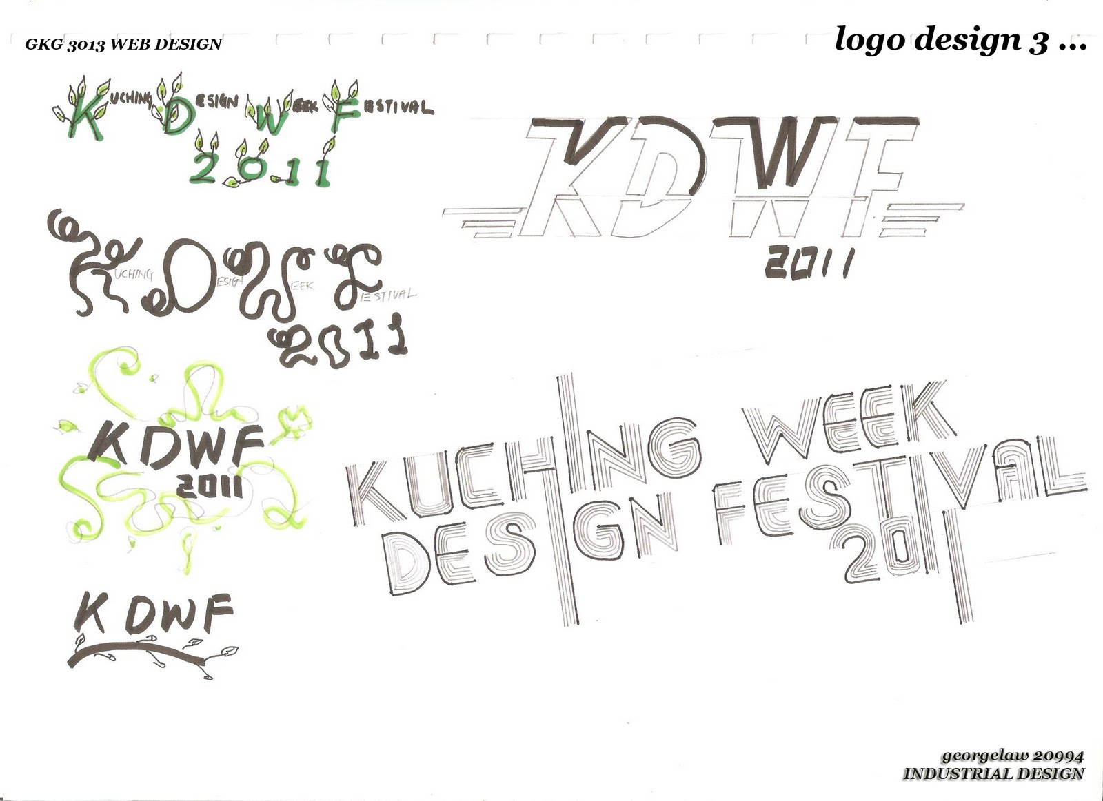 Law's Art Design Gallery: Kuching Design Week 2011