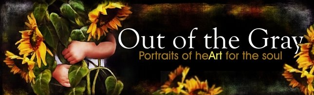 OUT OF THE GRAY - Portraits of heArt