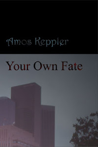 My novel Your Own Fate