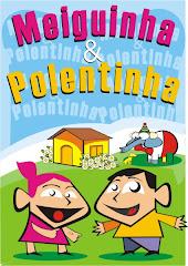 Meiguinha & Polentinha