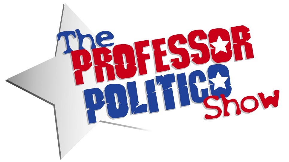 The Professor Politico Show