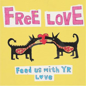 FREE LOVE –  Feed Us With Your Love