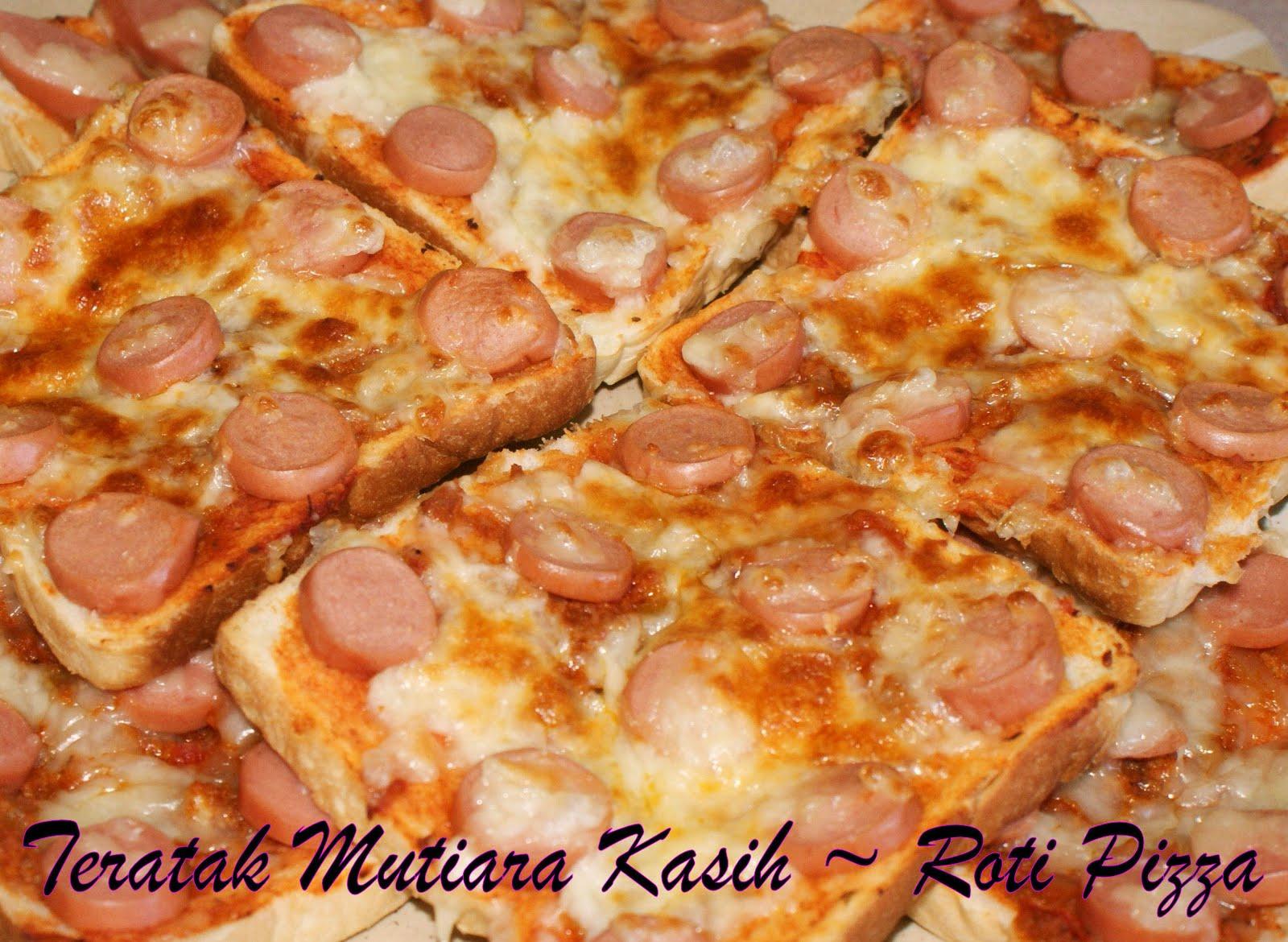 Roti Pizza - TERATAK MUTIARA KASIH