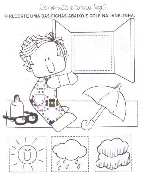 Educação Infantil Criatividade E Amor Atividade Como O Tempo Está