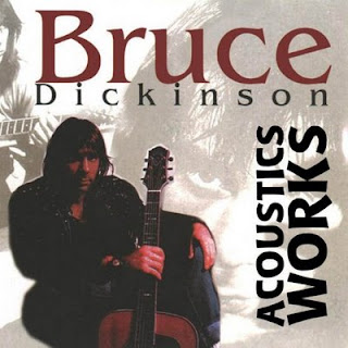 Bruce Dickinson - Acoustic Works Bruce
