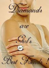 Diamonds are Girl's Best Friends