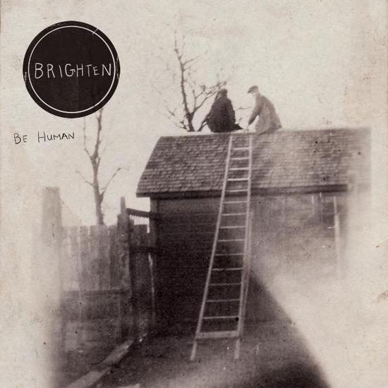 Brighten - Be Human EP 2010 English Christian album download