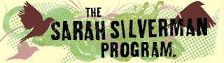 Sarah Silverman Program