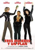 Locas por el Dinero / Tres Mujeres y Un Plan