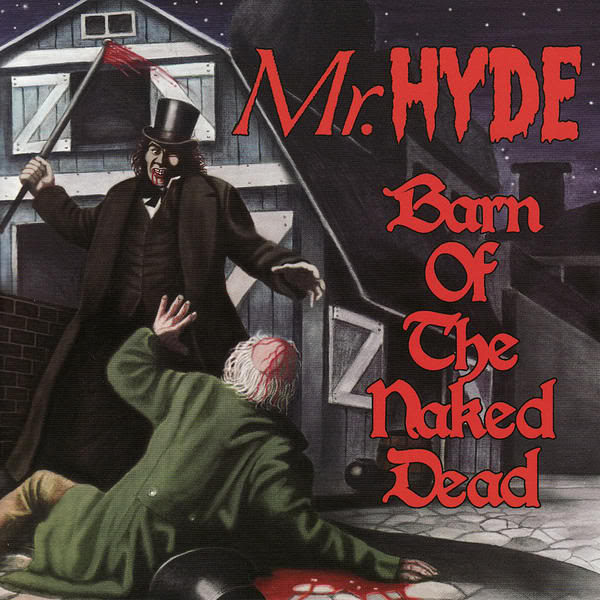 Top 50 Rap Albums of All Time: Mr  Hyde - Barn of The Naked