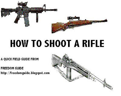 Freedom Guide: HOW TO SHOOT A RIFLE: A FREEDOM TRACT