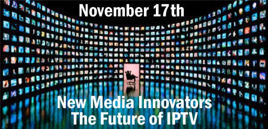 Red Carpet Closet: New Media Innovators Panel: The Future of IPTV