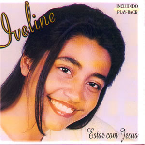 Iveline - Estar com Jesus (Voz + Playback)