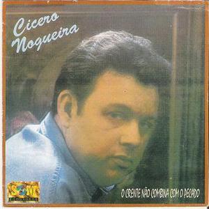 C�cero Nogueira - O Crente N�o Combina Com o Pecado 1994