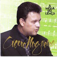 Cicero Nogueira - A Moda do Lenço 1999
