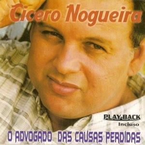 C�cero Nogueira - O Advogado das Causas Perdidas 2003