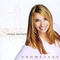 Soraya Moraes - Promessas 2006