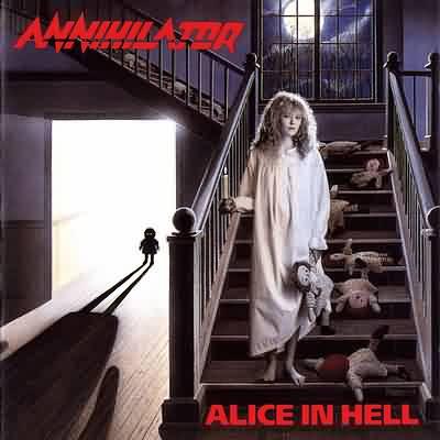 Annihilator - Alice in Hell Annihilator+-+Alice+In+Hell