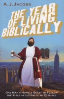 Book Cover for The Year of Living Biblically by A.J. Jacobs