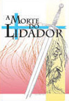 A Morte do Lidador | Alexandre Herculano