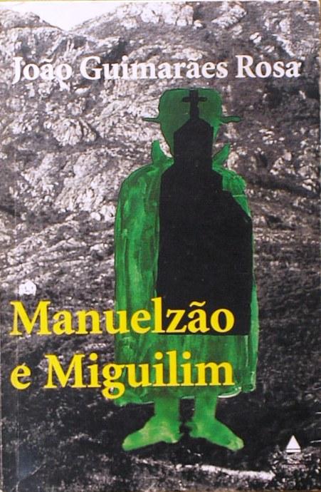 Manuelzão e Miguilim | João Guimarães Rosa