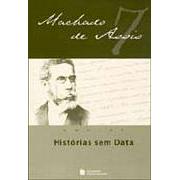 Histórias Sem Data | Machado de Assis