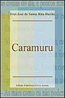Caramuru | Santa Rita Durão