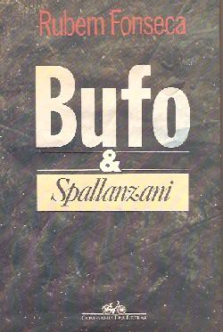 Bufo & Spallanzani | Rubem Fonseca