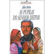 As Pupílas do Senhor Reitor | Júlio Diniz