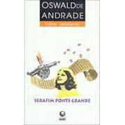 Serafim Ponte Grande | Oswald Andrade