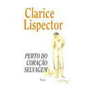 Perto do Coração Selvagem | Clarice Lispector