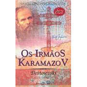 Os Irmãos Karamazov | Dostoievski