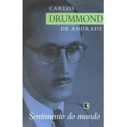 O Sentimento do Mundo | Carlos Drummond de Andrade