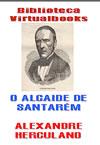O Alcaíde de Satarém | Alexandre Herculano