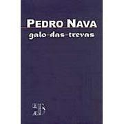 Galo-das-Trevas | Pedro Nava