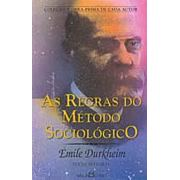 As Regras do Método Sociológico | Émile Durkheim