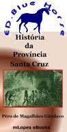 História da Província de Santa Cruz | Pêro de Magalhães Gândavo