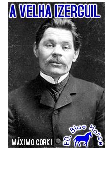 A Velha Izerguil | Máximo Gorki